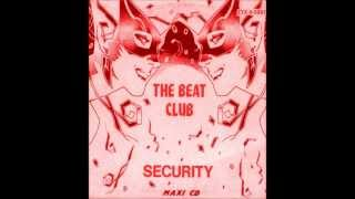 The Beat Club - Security - SOLITARIO  (EXTENDED EDITZS CLUB  MIX  )