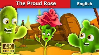 The Proud Rose Story in English | Bedtime Stories | English Fairy Tales