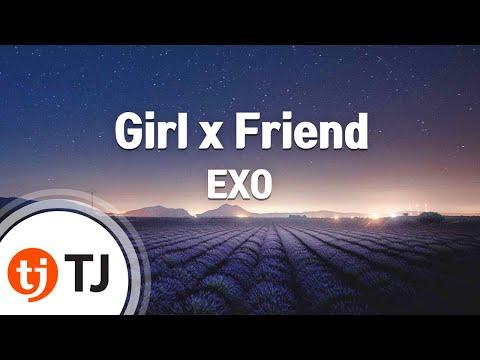 [TJ노래방] Girl x Friend - 엑소(EXO) / TJ Karaoke