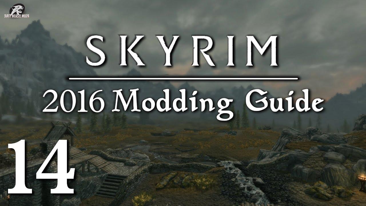 skyrim modding guide 2016