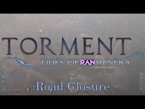 Torment: Tides of Ranmenera 42 - Road Closure - A Torment: Tides of Numenera LP