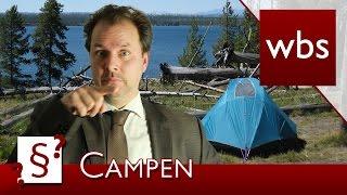 Darf ich Campen w๐ ich möchte? | Rechtsanwalt Christian Solmecke