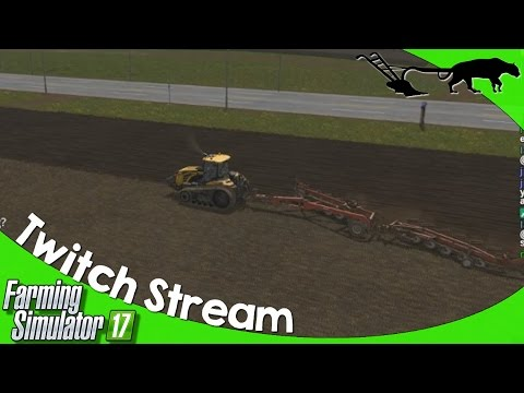 Twitch Stream: Farming Simulator 17 PC Goldcrest Valley 12/19/2016 P1
