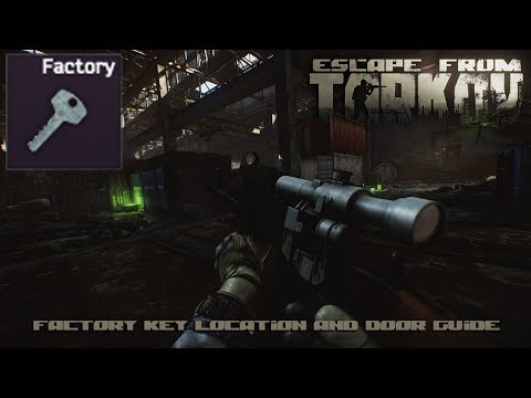 Escape From Tarkov - Factory Key Locations and Door Guide