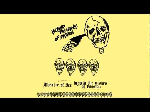 Theatre Of Ice  Funeral Games