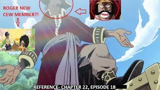 One piece theory- another roger crew member?! a foreshadow that nobody saw!!!