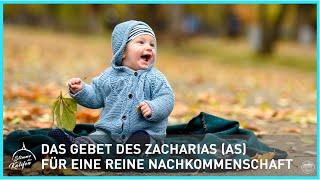 Das Gebet des Zacharias (as) für eine reine Nachkommenschaft | Stimme des Kalifen