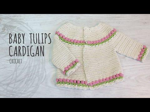 Tutorial Tulips Baby Crochet Cardigan - YouTube