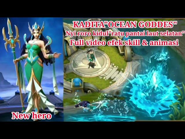 New hero kaditahero asal indonesia penguasa pantai laut selatanefek skill & animasimobile legends