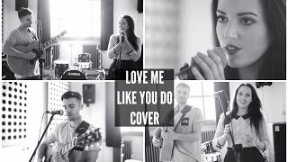 Love Me Like You Do : Ellie Goulding Cover By Hobbie Stuart & Gabriella ♡