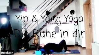 Yin & Yang Yoga - Die Ruhe in dir 🙏