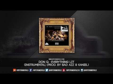 Don Q - Everything Lit [Instrumental] (Prod. By Bad Azz & Kaniel) + DL via @Hipstrumentals