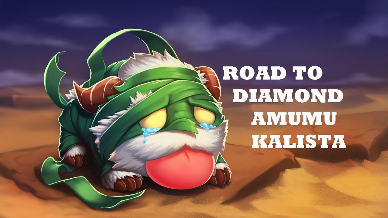 LoL Road to Diamond #02: Kalista - Amumu (AD SP)