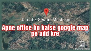 How to Add location on Google Map !!!