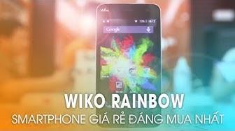 WIKO RAINBOW: Smartphone giá rẻ đáng mua tầm giá 2 - 3 triệu!