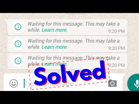 Fix waiting for this message this may take a while|Whatsapp Error