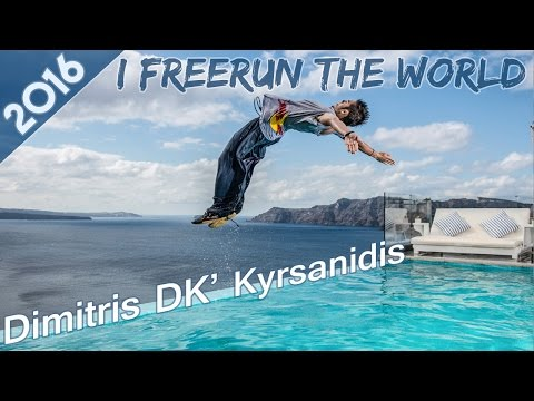 """I FREERUN THE WORLD"" - DK"
