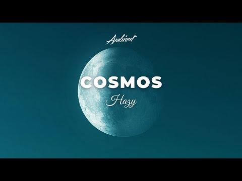 Hazy - Cosmos