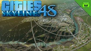 CITIES SKYLINES # 48 - Optimierungen «» Let's Play Cities Skylines   HD60