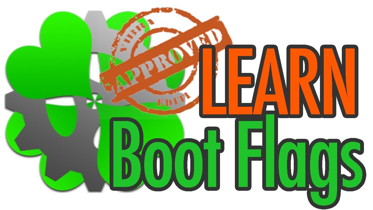 INTRO To Clover Configurator : Boot Flags Part 1   2018