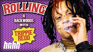 How to Roll a Backwoods with Trippie Redd | HNHH's How to Roll