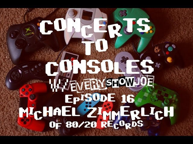 Concerts To Consoles: Episode 16 - 80/20 Records