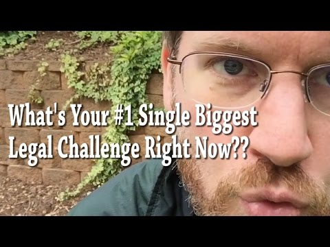 What's Your #1 Single Biggest Legal Question for your Business Right Now?