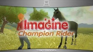 Imagine : Champion Rider / Petz : Horse Club (part 6) (Horse Game)