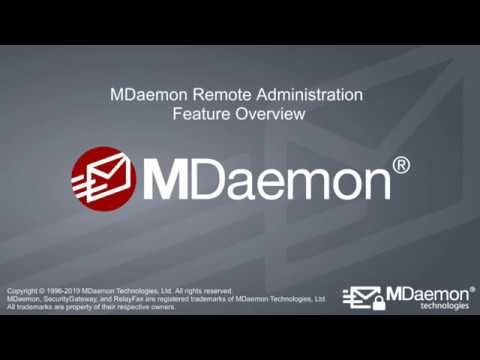 MDaemon Remote Administration - Version 19 Overview