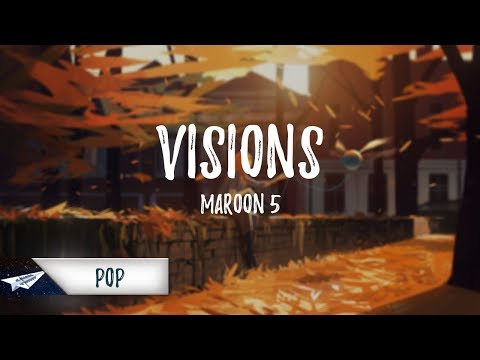 Maroon 5 – Visions (Lyrics / Lyric Video)
