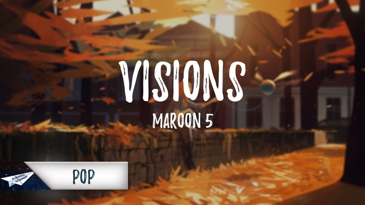 maroon-5-visions-lyrics-lyric-video-white-paper