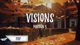 Download Maroon 5 - Visions (Lyrics / Lyric Video) Mp3