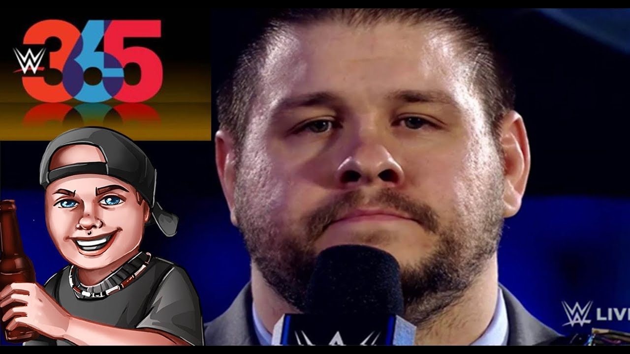 Why you NEED to Watch WWE Kevin Owens 365 ! #1