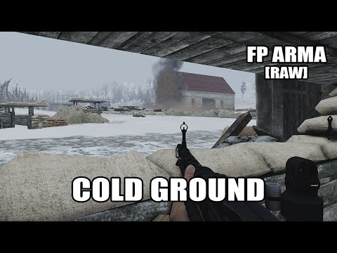 FP ARMA 3 - Cold Ground [RAW]