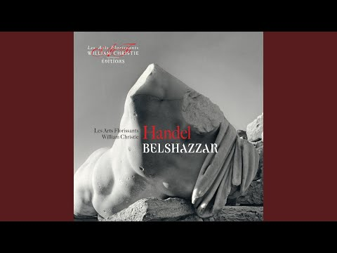 Belshazzar: Aria «The Leafy Honours Of The Field»