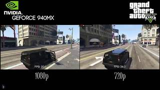 GTA V Benchmark 940MX - 1080p vs 720p