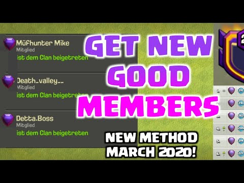 Clash Of Clans How To Get Good Members! 2020 NEW METHOD! EASY, FAST AND EFFECTIVE!