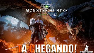 Monster Hunter World - THE WITCHER 3 e MHW, CROSSOVER JÁ TEM DATA PARA CHEGAR!
