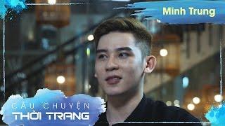 #CCTT - Số 6 | Siêu Mẫu Minh Trung siêu đẹp trai và nam tính