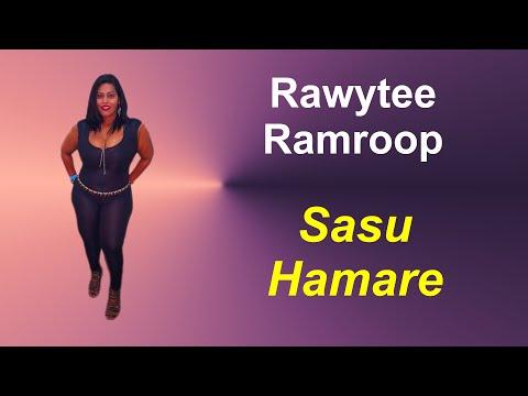 Rawytee Ramroop - Sasu Hamare (Mother in Law) Chutney Music
