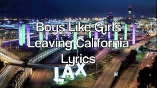 Boys Like Girls - Leaving California Lyrics