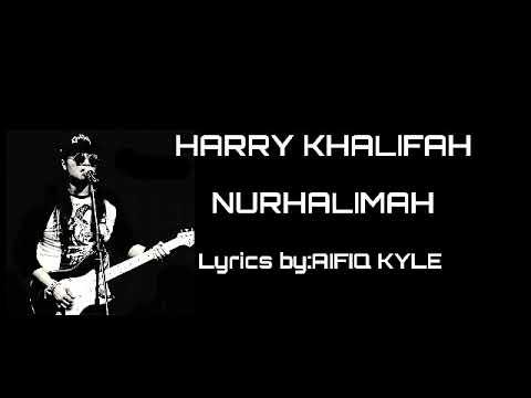 HARRY -  NURHALIMAH (LIRIK)
