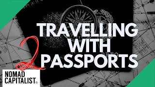 How to Travel with Two Passports