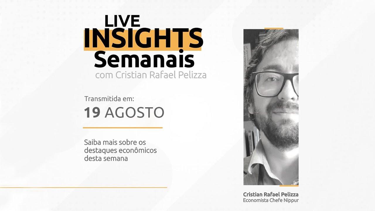 Economia by Nippur Finance - Insights Semanais 19/08/2021