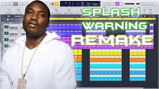 Meek Mill - Splash Warning Instrumental Remake (Production Tutorial)