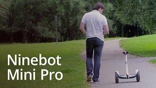 Полный обзор Ninebot Mini Pro