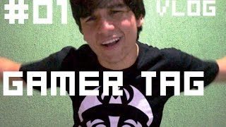 Vlog#01 -  Gamer Tag