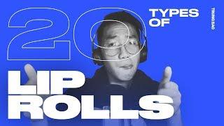 TRUNG BAO - 20 Types of Lip Rolls