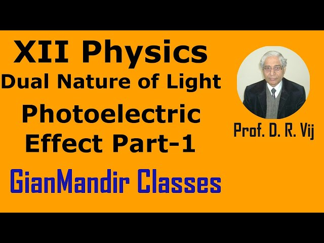 XII Physics | Dual Nature of Light | Photoelectric Effect Part-1 by Poonam Ma'am