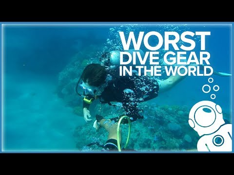 Worst Dive Gear In The World
